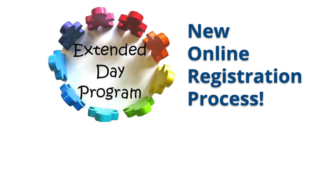 Extended Day Registration for 2021-22 School Year Opens May 25
